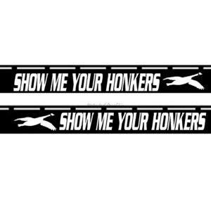 Barrel Decal - Show Me Your Honkers -  SBD002